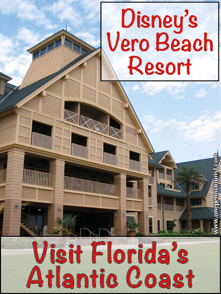 A visit to Disney's Vero Beach Resort. www.onepennytourist.com