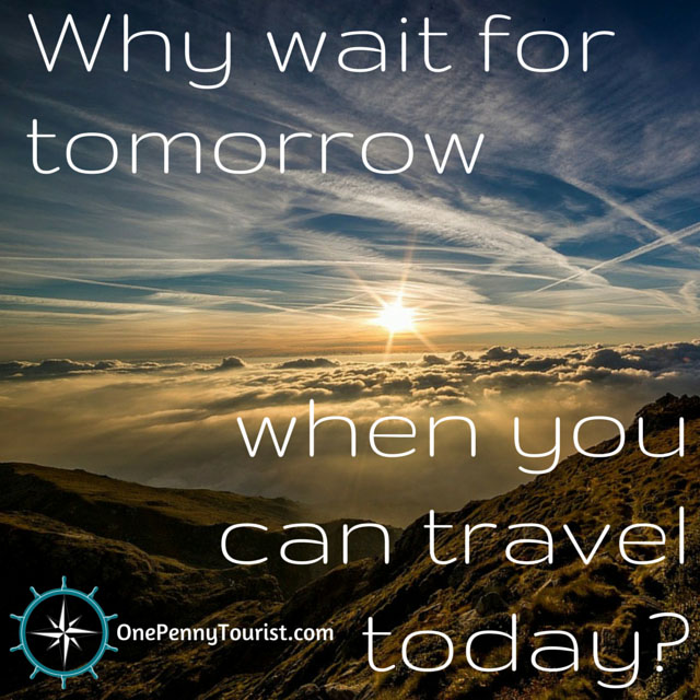 Travel quotes to inspire your wanderlust - just for fun! OnePennyTourist.com